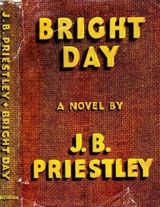JB Priestley Bright Day (1946)